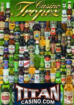 tropez-titan-casino-beer