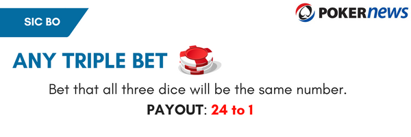 Sic Bo Bets & Rules: Any Triple Bets