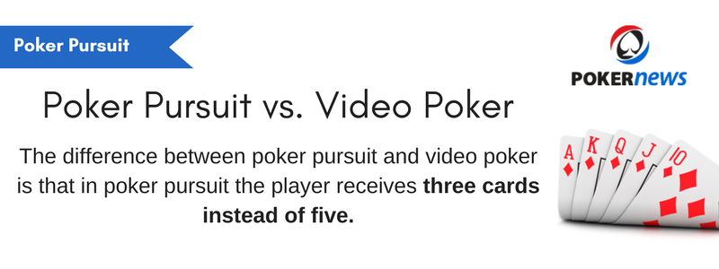 Poker Pursuit Rules: How Does it Differ from Video Poker?