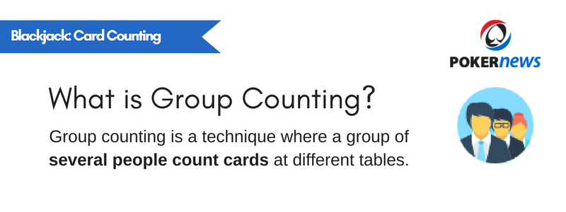 Card Counting Technique #2: Group Counting