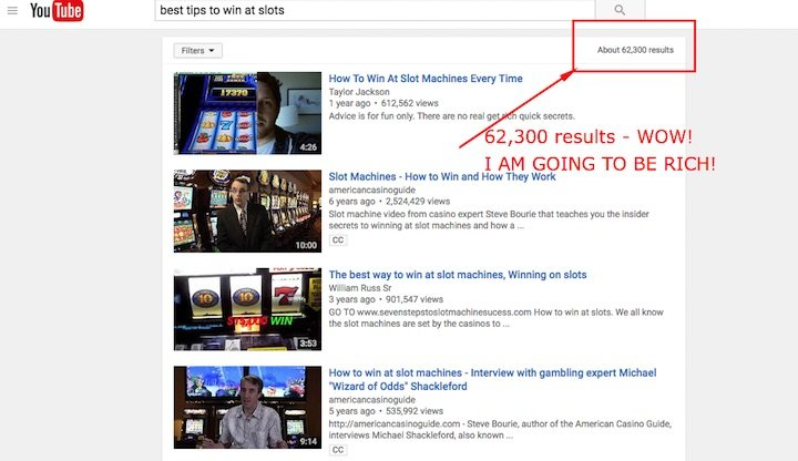 WOW! look at all these slots tips videos on youtube!