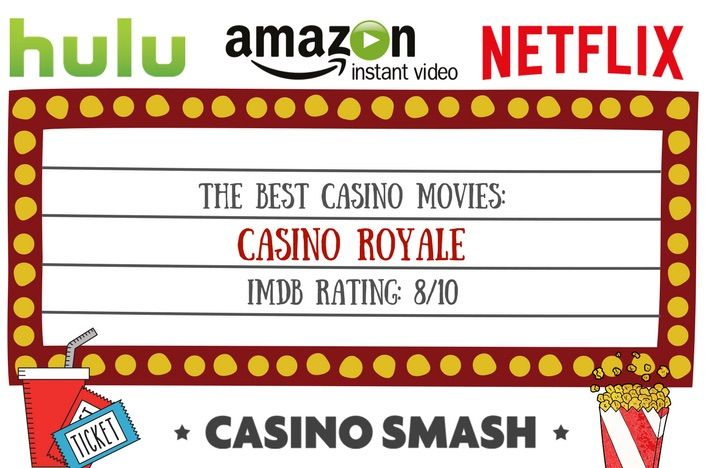 The best casino movies: Casino Royale