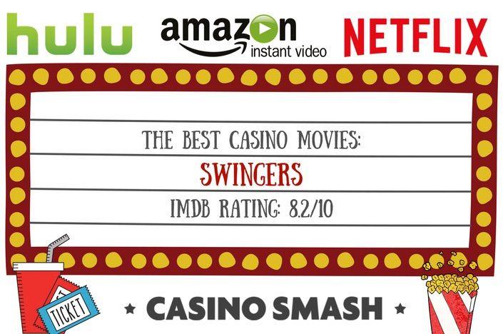 The best casino movies: Swingers