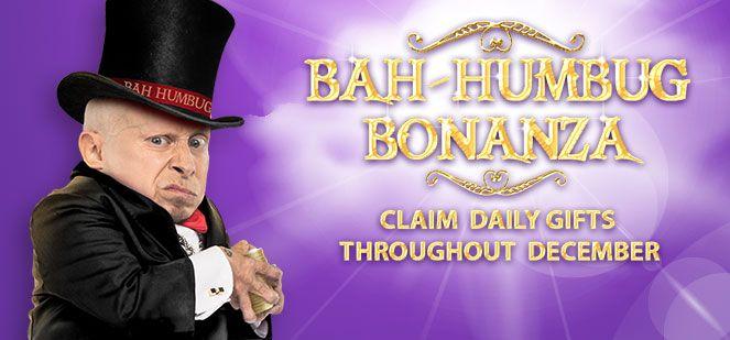 BGO's Bah Humbug Bonanza Starts Now!