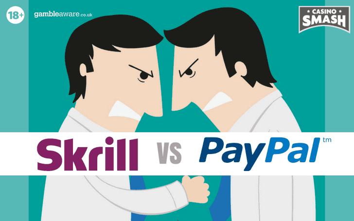 Paypal vs Skrill