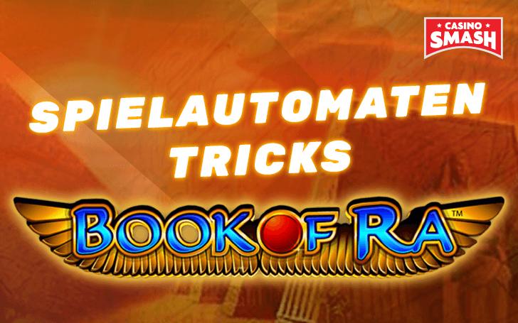 Spielautomaten Tricks Book Of Ra