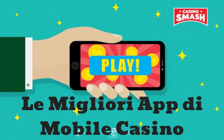 Casino Mobie - Migliori App