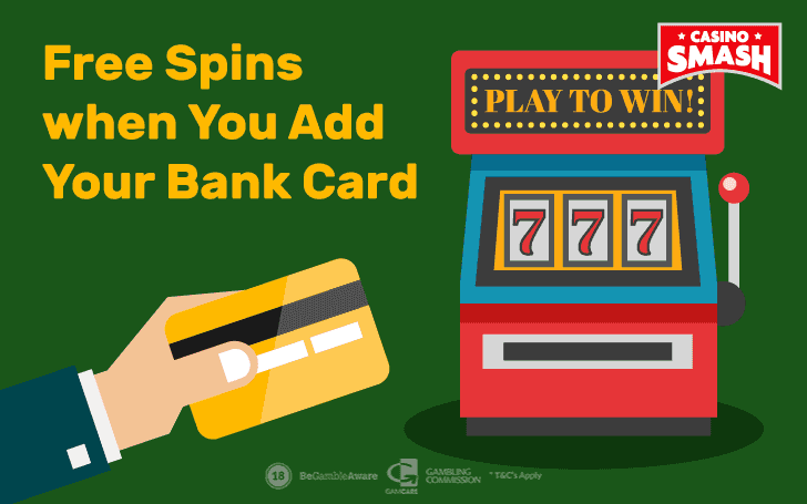50 Free Spins When You Add Your Bank Card