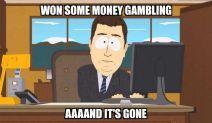 Bad Luck Gambling