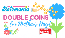 Get Double for Your Money on Mother's Day!