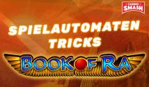Die besten Book of Ra Spielautomaten Tricks