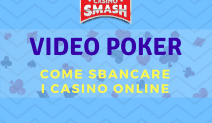 Come Sbancare il Video Poker Online Gratis