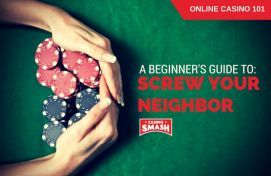 How to Play and Win 'Screw Your Neighbor' Poker