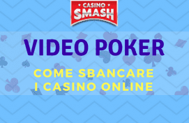 Come Sbancare il Video Poker Online Gratis
