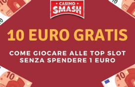 Guida alle Slot Con Bonus Senza Deposito di 10 Euro