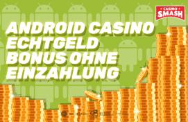 android casino echtgeld bonus