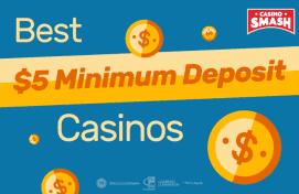 best $5 deposit Casinos