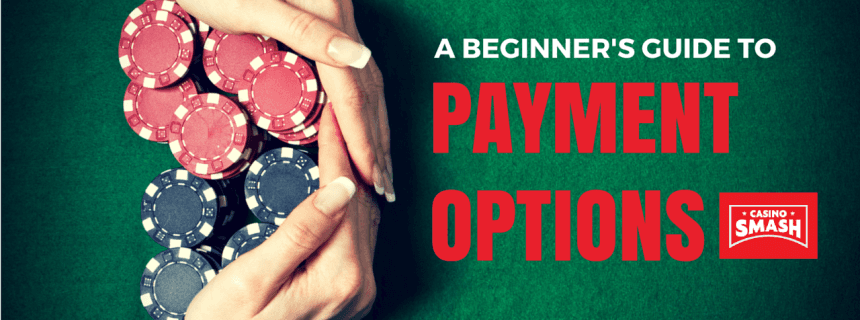 How To Deposit Into Online Casinos