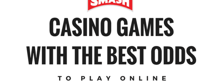 casino games with the best and worst odds
