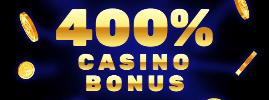 Casino 400 Bonus