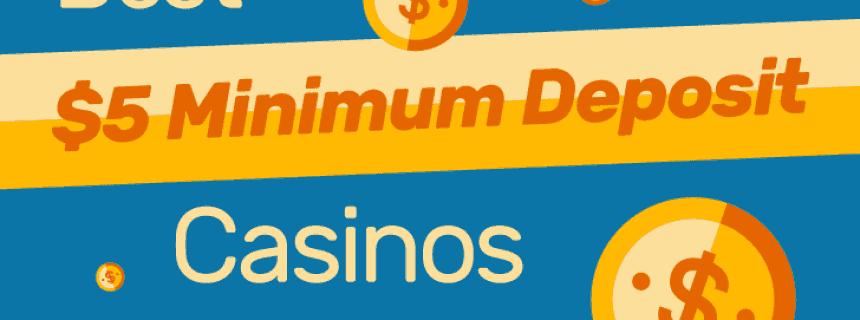 ВЈ5 Minimum Deposit Casino Uk
