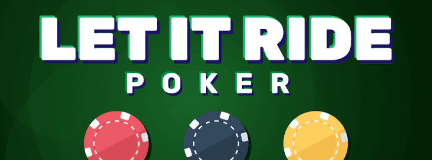 Play Let it Ride Poker Online