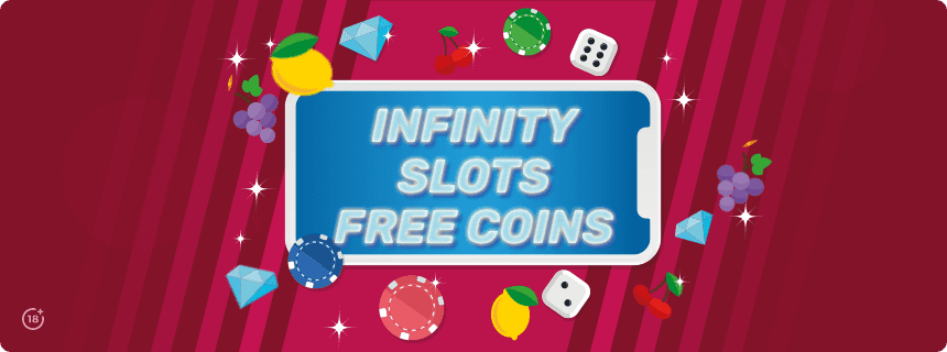 Inifinity Slots Free Coins