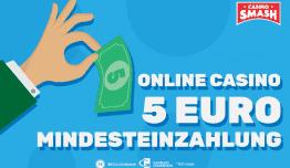 Hier geht es zum Online Casino 5 Euro Mindesteinzahlung