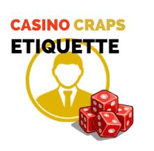 Craps Etiquette for Your Next Casino Visit