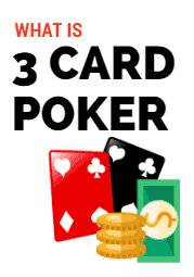 What Is Three Card Poker?