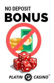No Deposit Bonus Platin Casino
