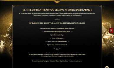 Get the VIP treatment you deserve at Eurogrand Casino!