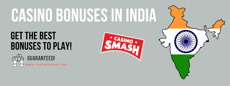 Best Online Casino Bonuses in India