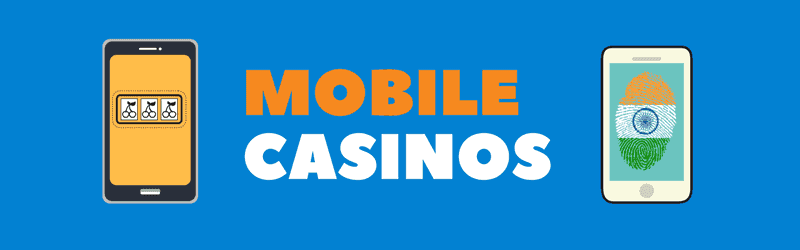 Best Mobile Casinos in India