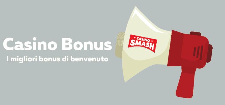 I Bonus Di Benvenuto E I Migliori Casinò In Rete